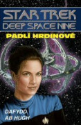 Star Trek: Deep Space Nine - Padlí hrdinové