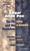The Pit and the Pendulum and other stories / Jáma a kyvadlo a jiné povídky