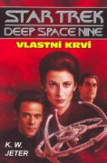 Star Trek: Deep Space Nine - Vlastní krví