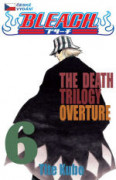 Bleach 06: The Death Trilogy Overture