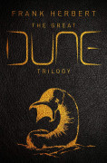 The Great Dune Trilogy: Dune; Dune Messiah; Children of Dune