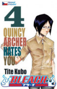 Bleach 04: Quincy Archer Hates You