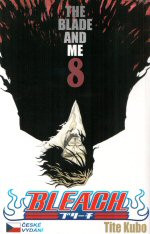 Bleach 08: The Blade and Me